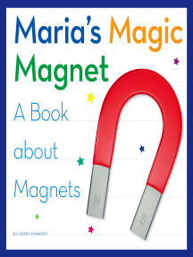 Maria's Magic Magnet: A Book about Magnets