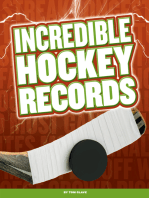 Incredible Hockey Records