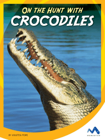On the Hunt with Crocodiles