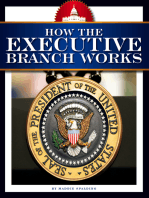 How the Executive Branch Works
