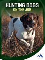 Hunting Dogs on the Job