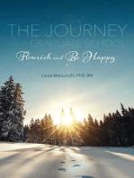 The Journey Through Graduate School