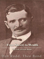 From Slavery to Wealth. The Life of Scott Bond.