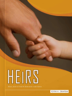 Heirs, Heirs of God and Joint-heirs with Christ