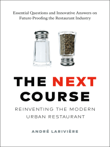 The Next Course: Reinventing the Modern Urban Restaurant