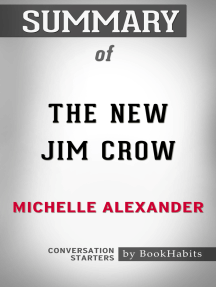 Summary of The New Jim Crow: Mass Incarceration in the Age of Colorblindness by Michelle Alexander | Conversation Starters