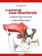 Le avventure del Cane Mascherato (volume 9)