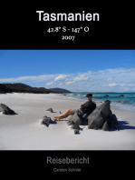 Reisebericht 42'8°, 147'3°: Tasmanien 2007