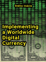 Implementing a Worldwide Digital Currency