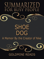 Shoe Dog - Summarized for Busy People