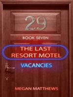 The Last Resort Motel: Room 29: The Last Resort Motel, #7