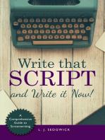 Write That Script!