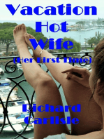 Vacation Hot Wife (Her First Time)