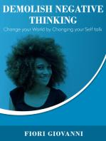 Demolish Negative Thinking