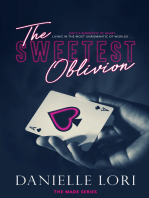 The Sweetest Oblivion