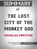 Summary of The Lost City of the Monkey God by Douglas Preston | Conversation Starters