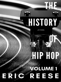 The History of Hip Hop: The History of Hip Hop, #1