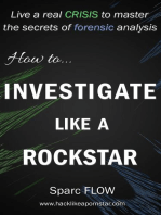 How to Investigate Like a Rockstar