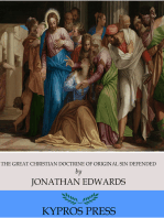 The Great Christian Doctrine of Original Sin Defended