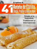 41 de Retete de Clatite, Checuri, Prajituri si Dulciuri Varie