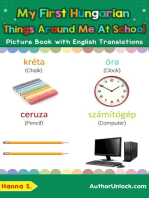 My First Hungarian Things Around Me at School Picture Book with English Translations