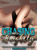 Chasing Mrs. Knightly