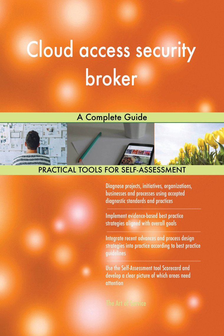 Cloud access security broker A Complete Guide by Gerardus