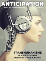 Anticipation n°1: La science va-t-elle modifier l'espèce humaine ?