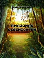 Amazonas-Geschichten