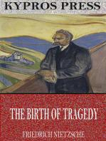The Birth of Tragedy