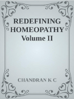Redefining Homeopathy Volume II