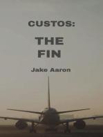 Custos: The Fin