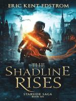 The Shadline Rises