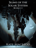The Slums of the Solar System Books 1-3