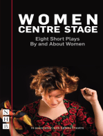 Women Centre Stage: Eight Short Plays By and About Women (NHB Modern Plays)