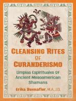 Cleansing Rites of Curanderismo