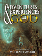 Adventures and Experiences with God