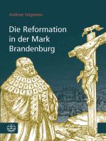 Die Reformation in der Mark Brandenburg