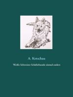 Weiße Schweizer Schäferhunde einmal anders