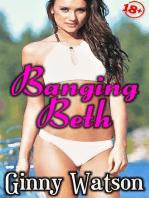 Banging Beth