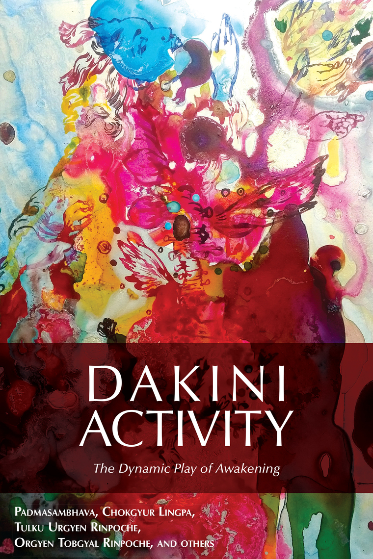 Dakini Activity by Padmasambhava - Book - Read Online