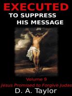 Jesus Promised to Forgive Judas
