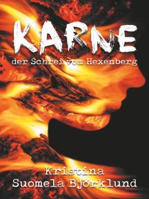 Karne - der Schrei vom Hexenberg