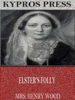 Elster's Folly