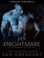 Her Knightmare