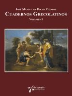 Cuadernos grecolatinos: Volumen I