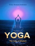 The Yoga of Wisdom