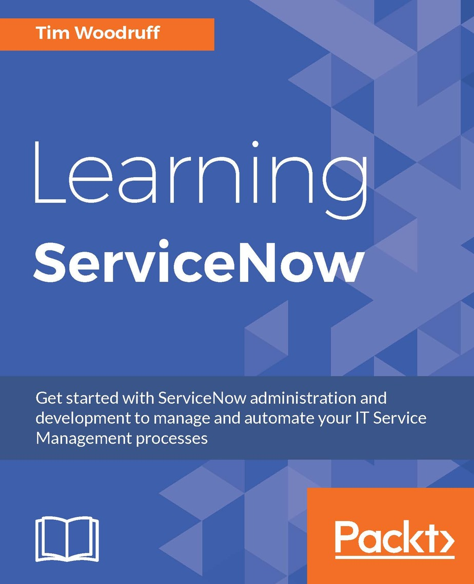 Learning ServiceNow by Tim Woodruff - Read Online