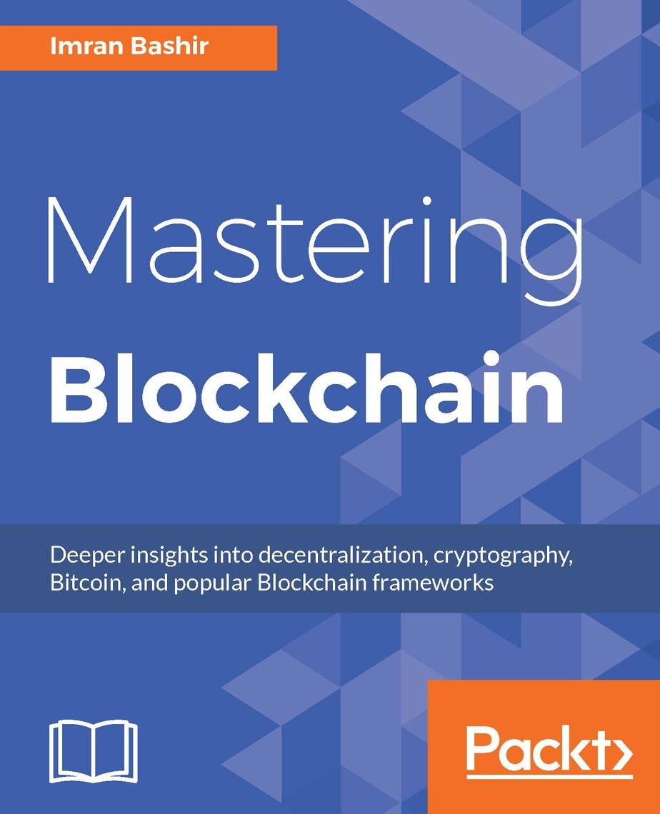 Mastering Blockchain by Imran Bashir - Read Online