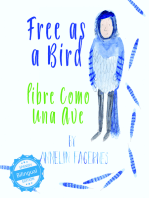 Free as a Bird / libre como una ave